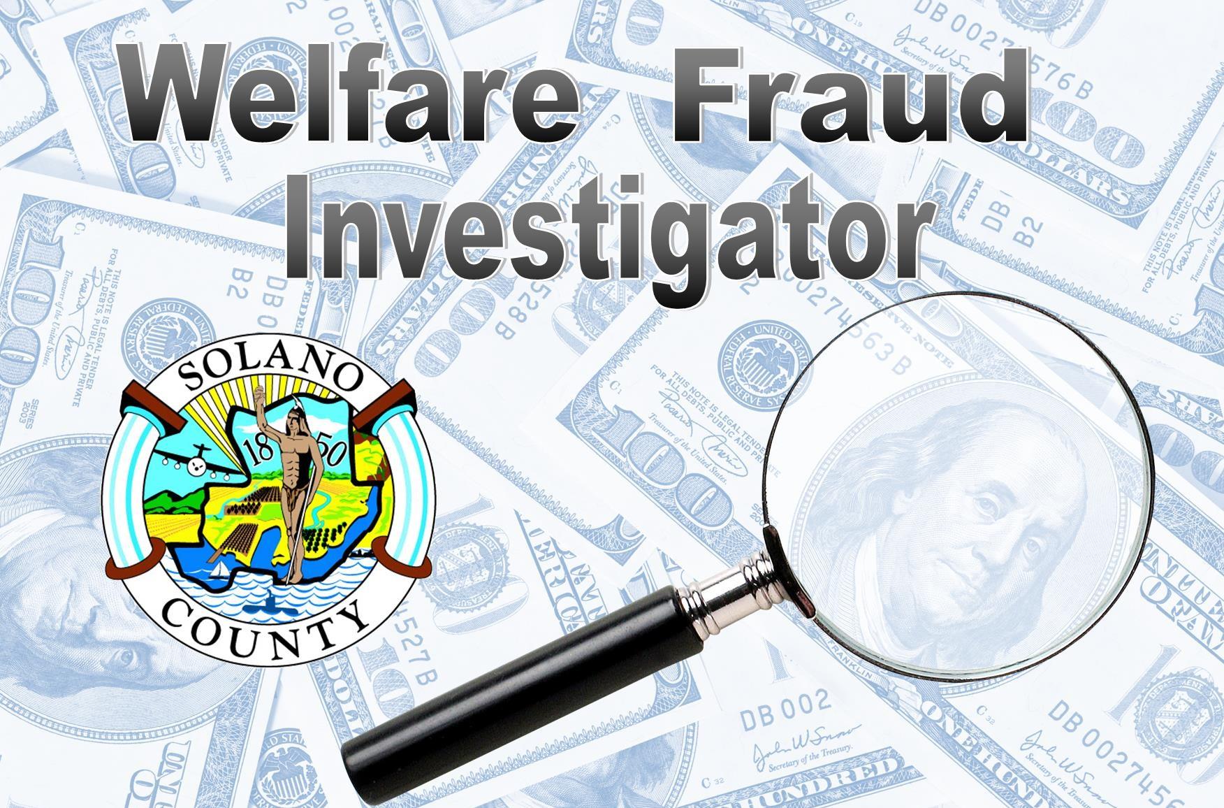 Job Announcement: Welfare Fraud Investigator - County of Solano